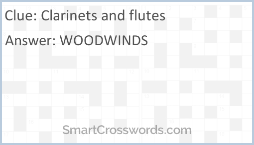 Clarinets and flutes Crossword Clue - SmartCrosswords com
