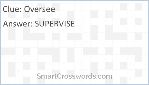 Supervise crossword clue