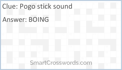 Pogo stick sound Crossword Clue - SmartCrosswords com