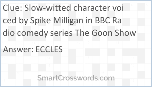 Slow-witted character voiced by Spike Milligan in BBC Radio